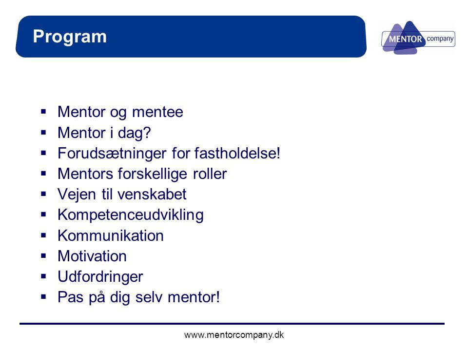 Program Mentor og mentee Mentor i dag