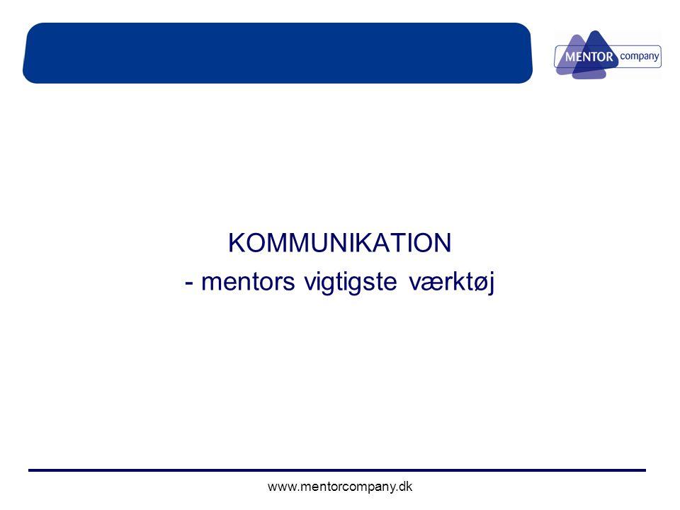 KOMMUNIKATION - mentors vigtigste værktøj