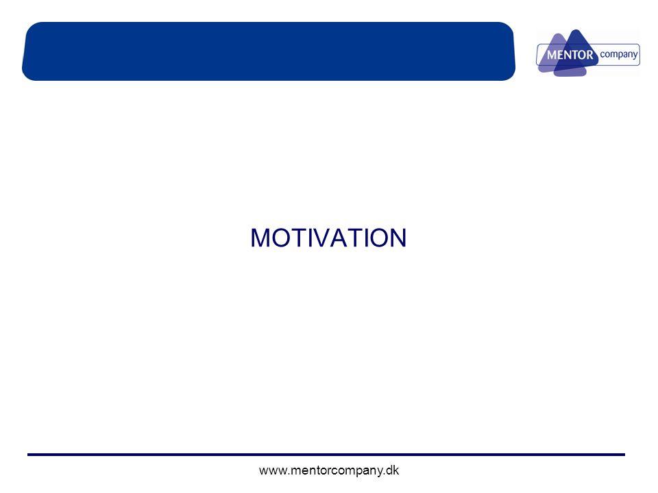 MOTIVATION www.mentorcompany.dk