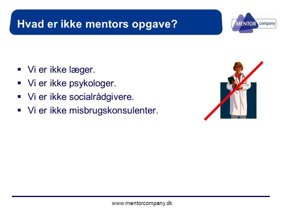 Hvad er ikke mentors opgave