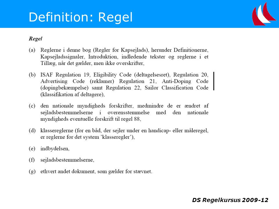 Definition: Regel DS Regelkursus 2009-12