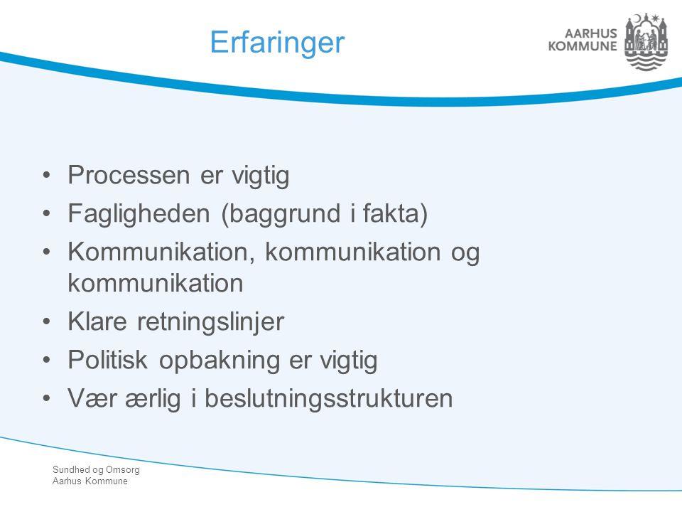 Erfaringer Processen er vigtig Fagligheden (baggrund i fakta)