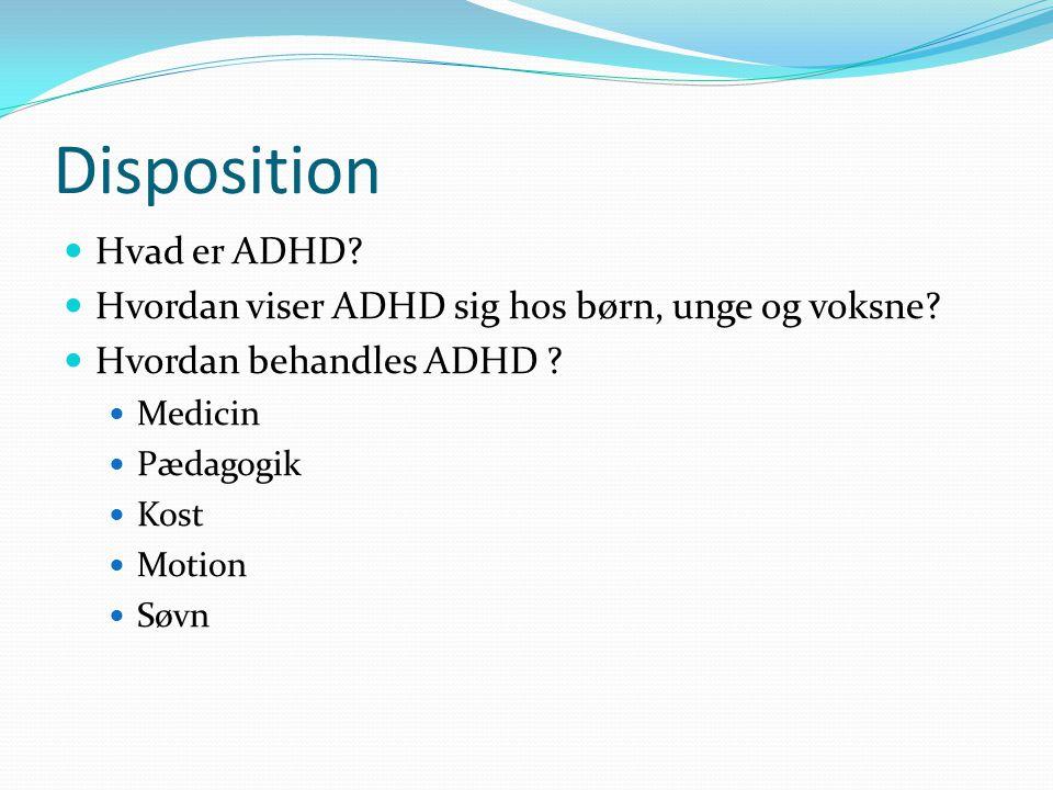 Disposition Hvad er ADHD