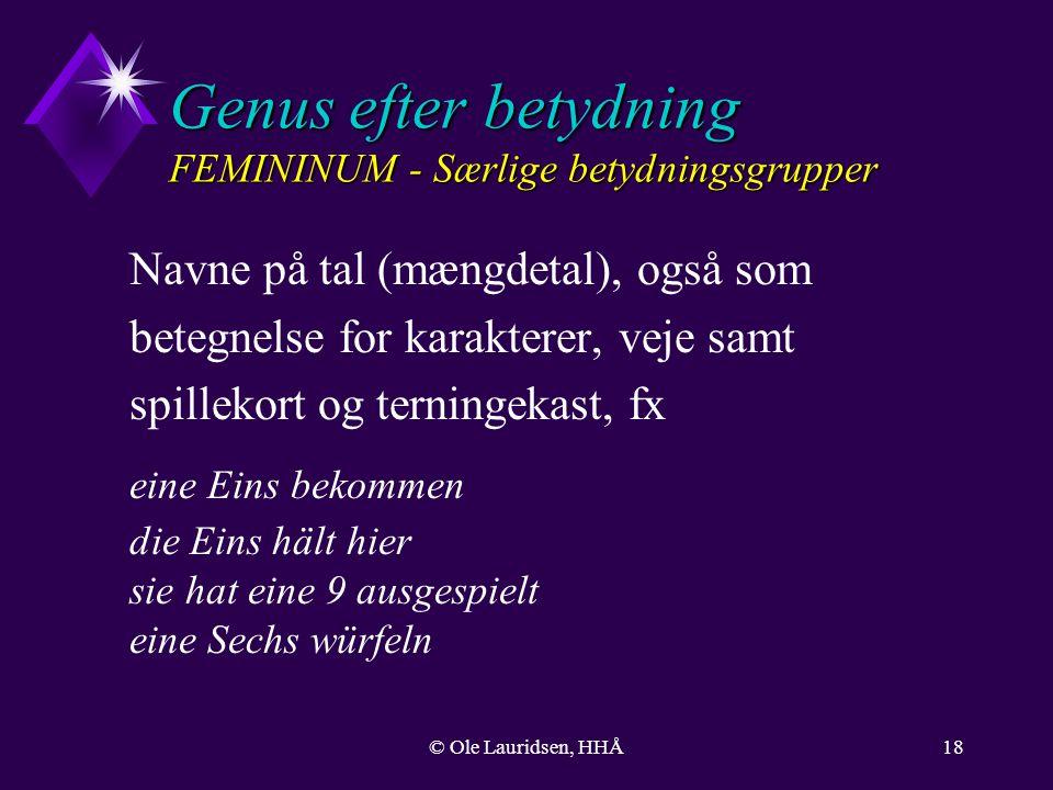 Genus efter betydning FEMININUM - Særlige betydningsgrupper