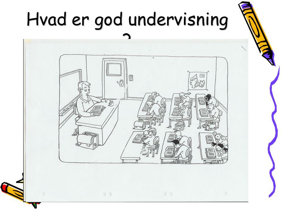Hvad er god undervisning