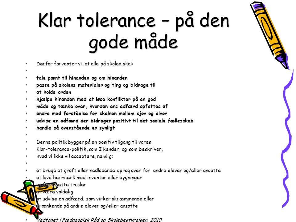 Klar tolerance – på den gode måde