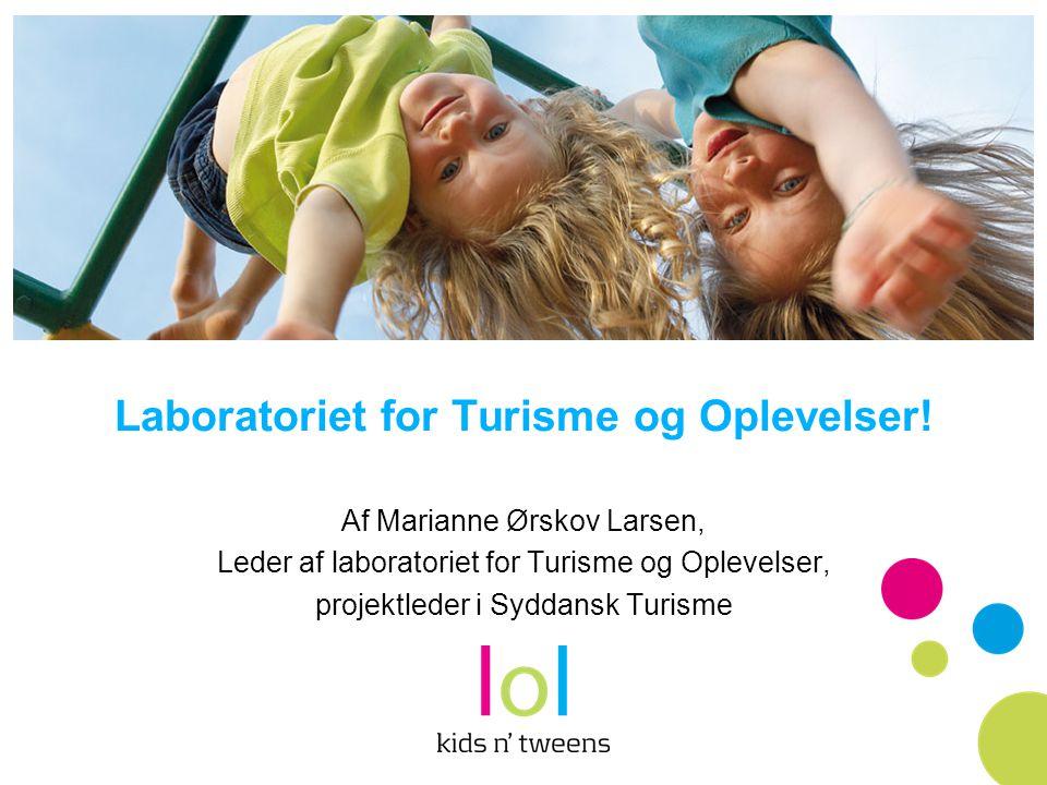 Laboratoriet for Turisme og Oplevelser!