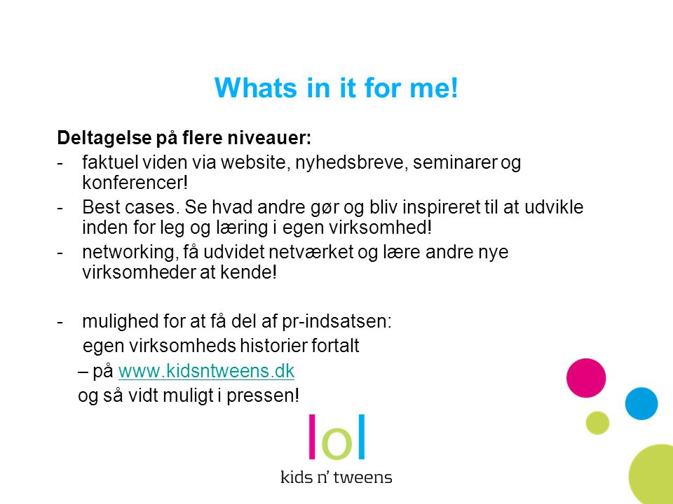Whats in it for me! Deltagelse på flere niveauer: