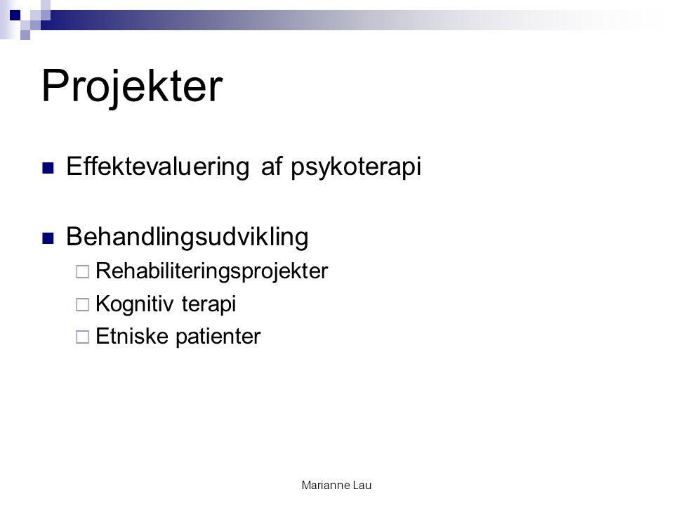 Projekter Effektevaluering af psykoterapi Behandlingsudvikling