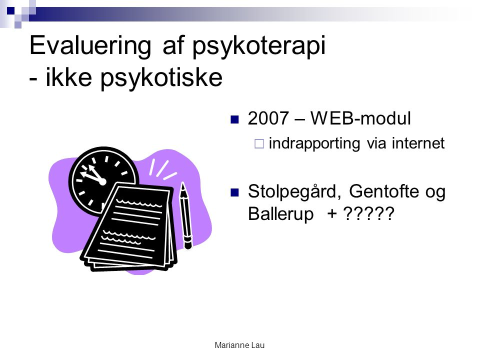Evaluering af psykoterapi - ikke psykotiske