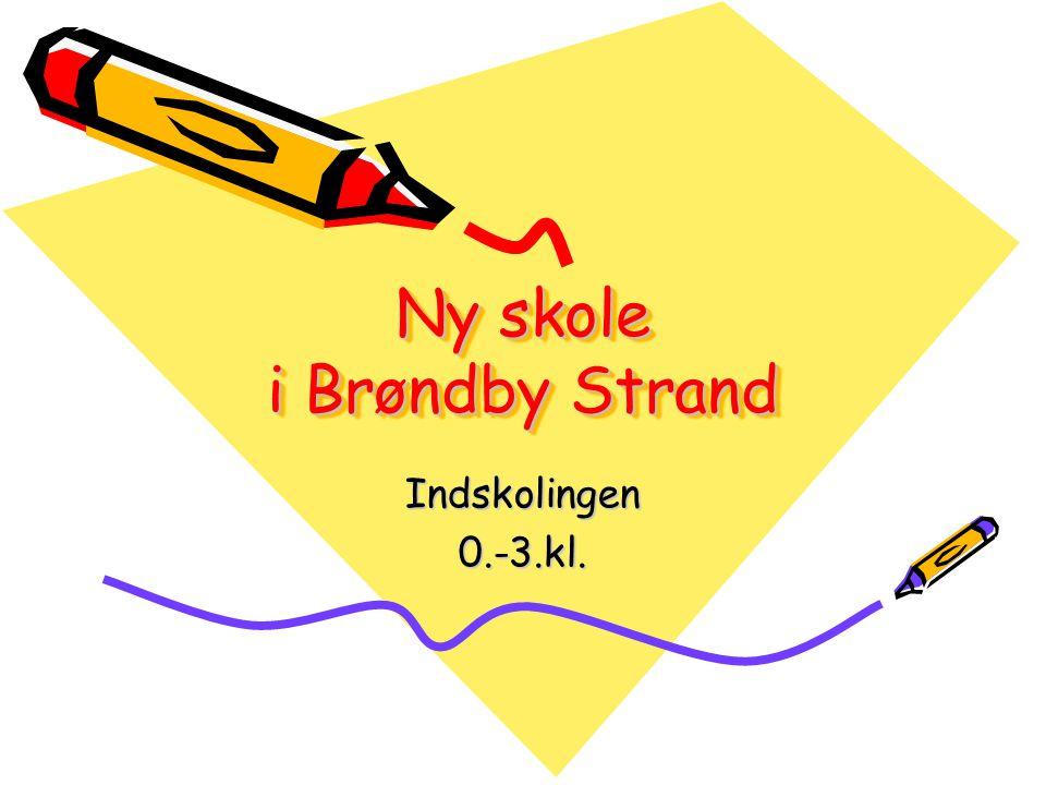Ny skole i Brøndby Strand