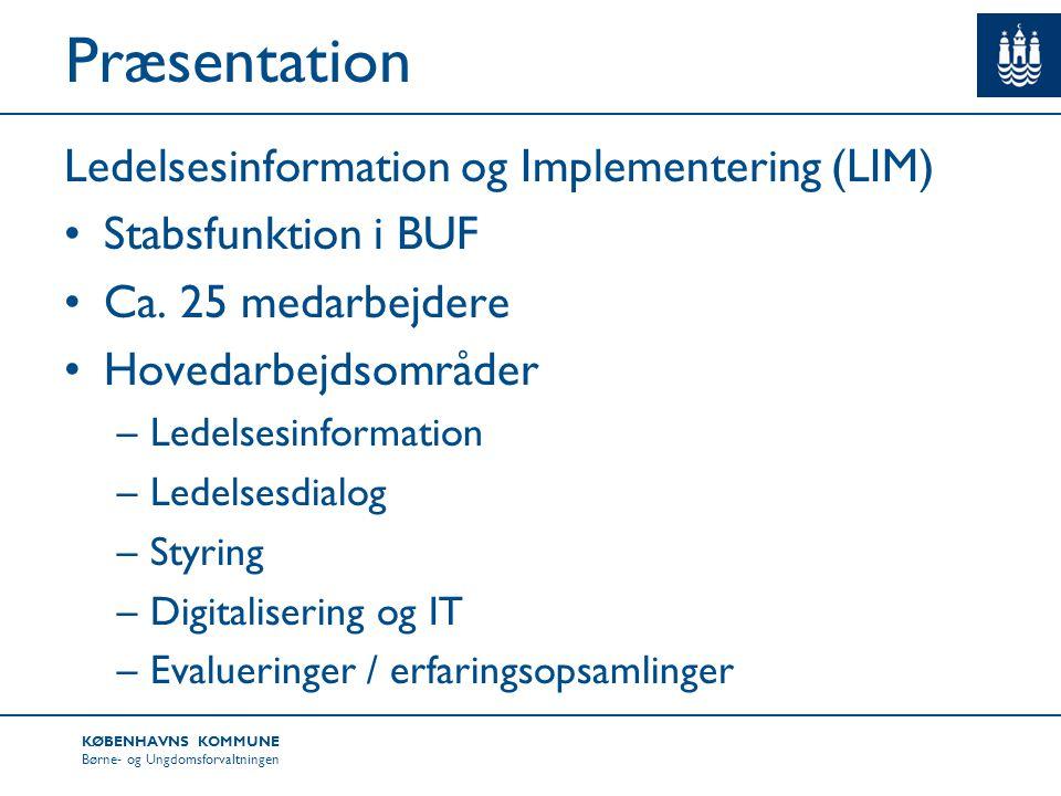 Præsentation Ledelsesinformation og Implementering (LIM)