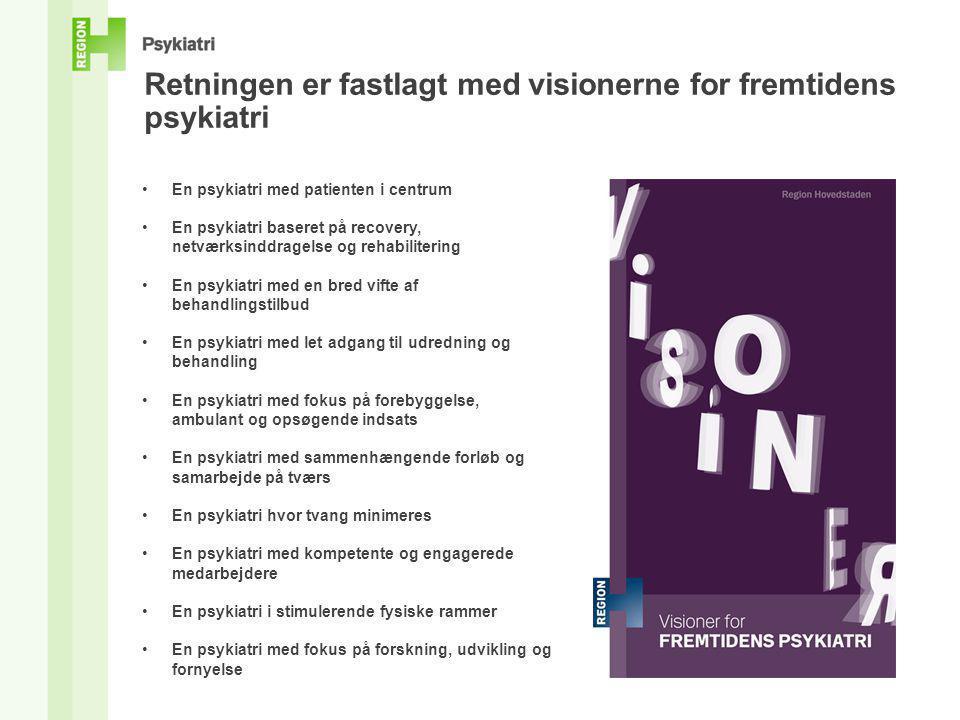 Retningen er fastlagt med visionerne for fremtidens psykiatri
