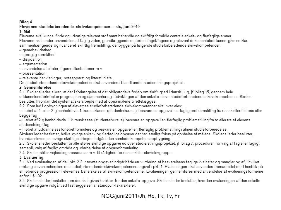 NGG/juni 2011/Jh, Rc, Tk, Tv, Fr Bilag 4