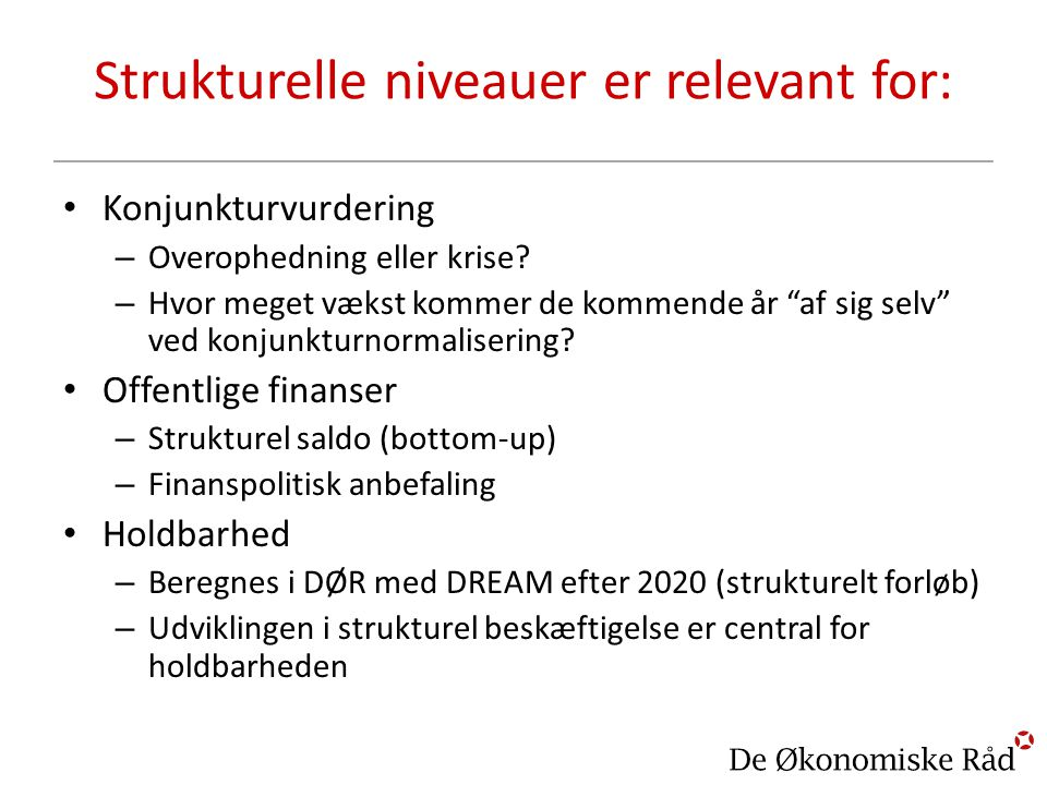 Strukturelle niveauer er relevant for: