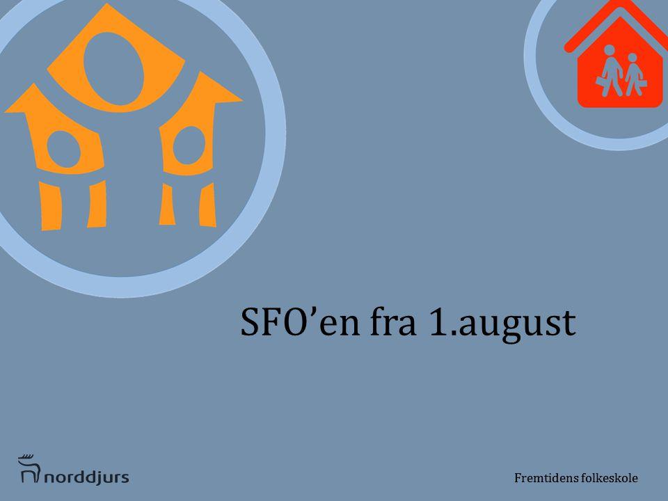 SFO'en fra 1.august