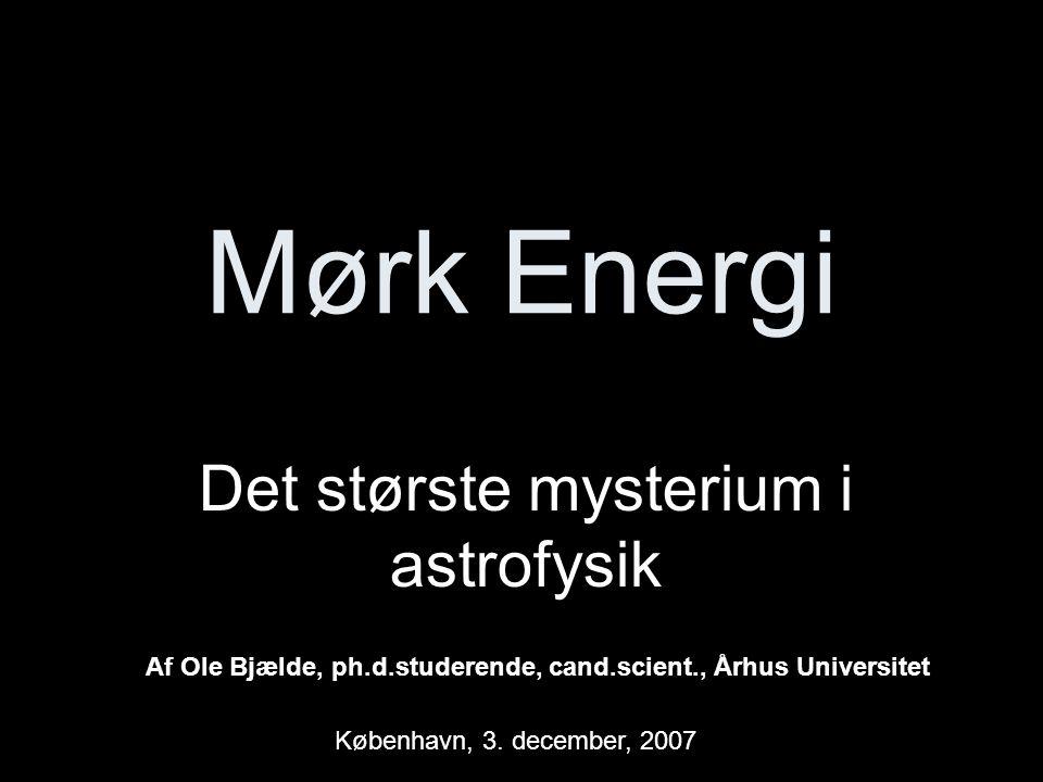 Det største mysterium i astrofysik