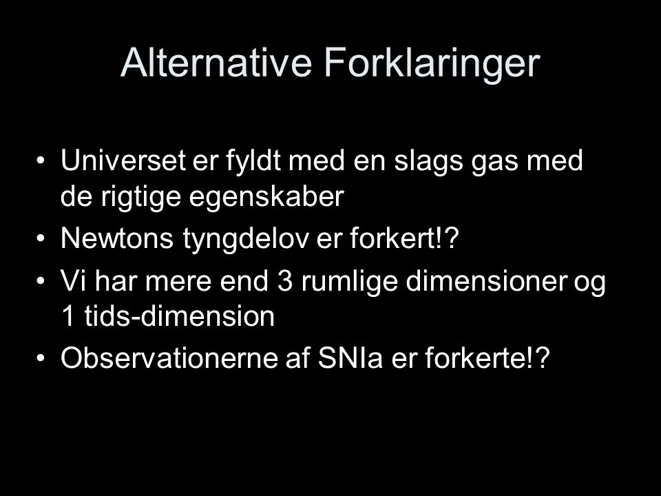 Alternative Forklaringer