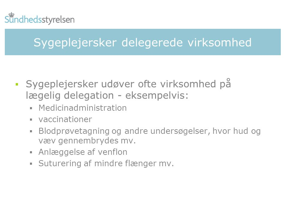 Sygeplejersker delegerede virksomhed