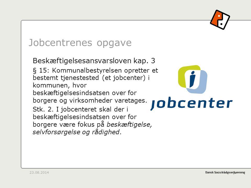 Jobcentrenes opgave Beskæftigelsesansvarsloven kap. 3