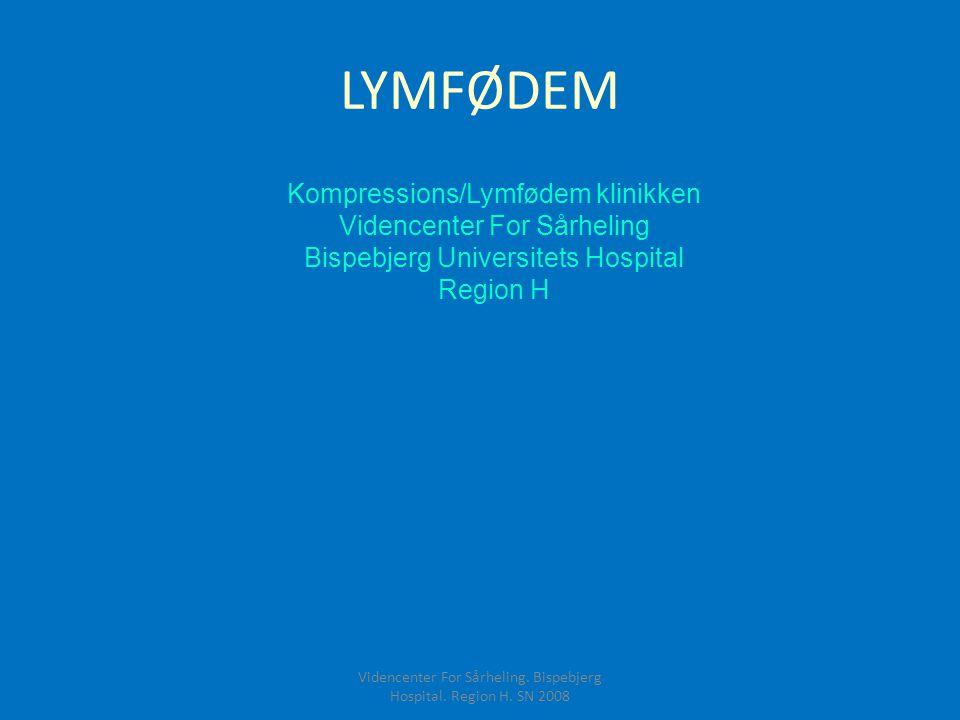 LYMFØDEM Kompressions/Lymfødem klinikken Videncenter For Sårheling