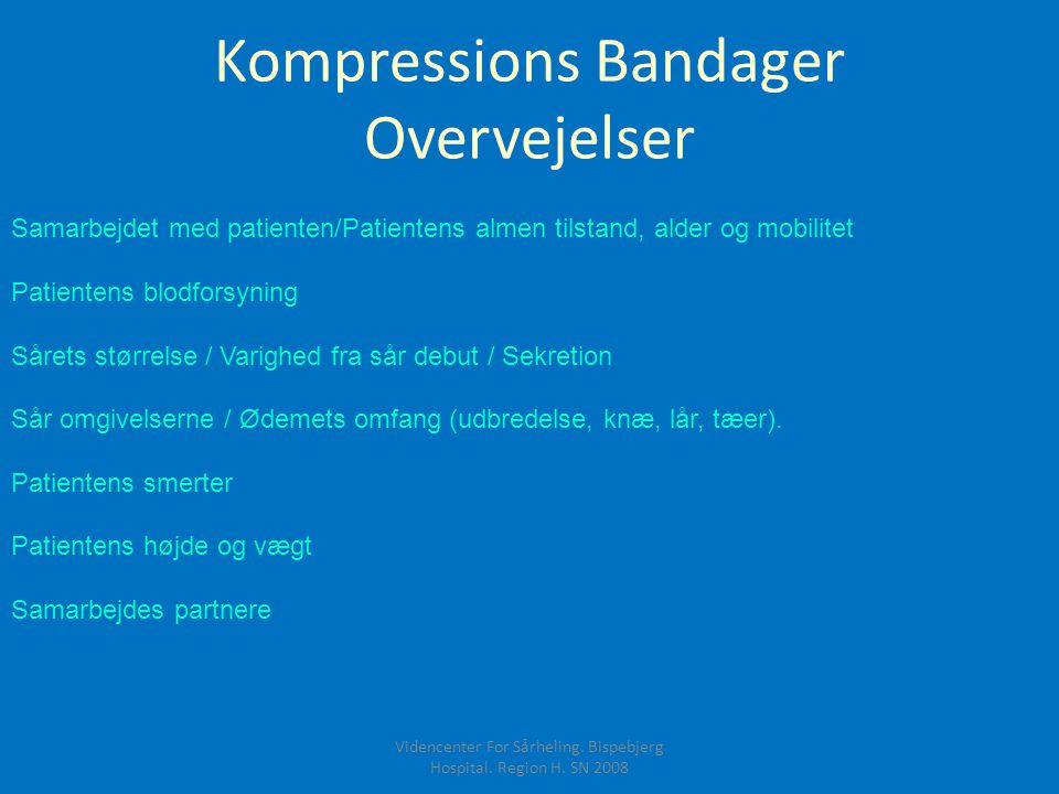 Kompressions Bandager Overvejelser