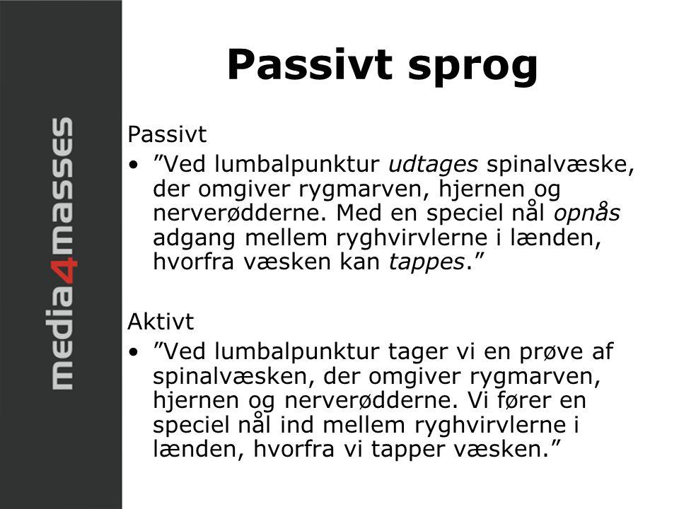 Passivt sprog Passivt.