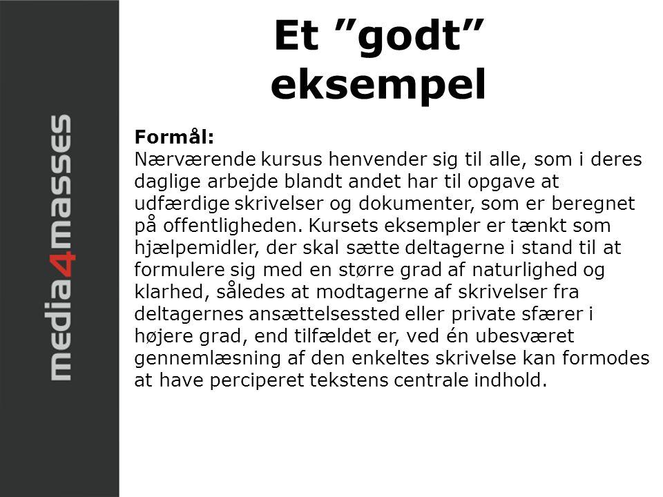 Et godt eksempel Formål: