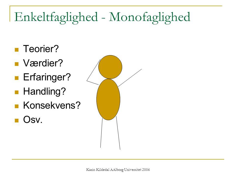 Enkeltfaglighed - Monofaglighed