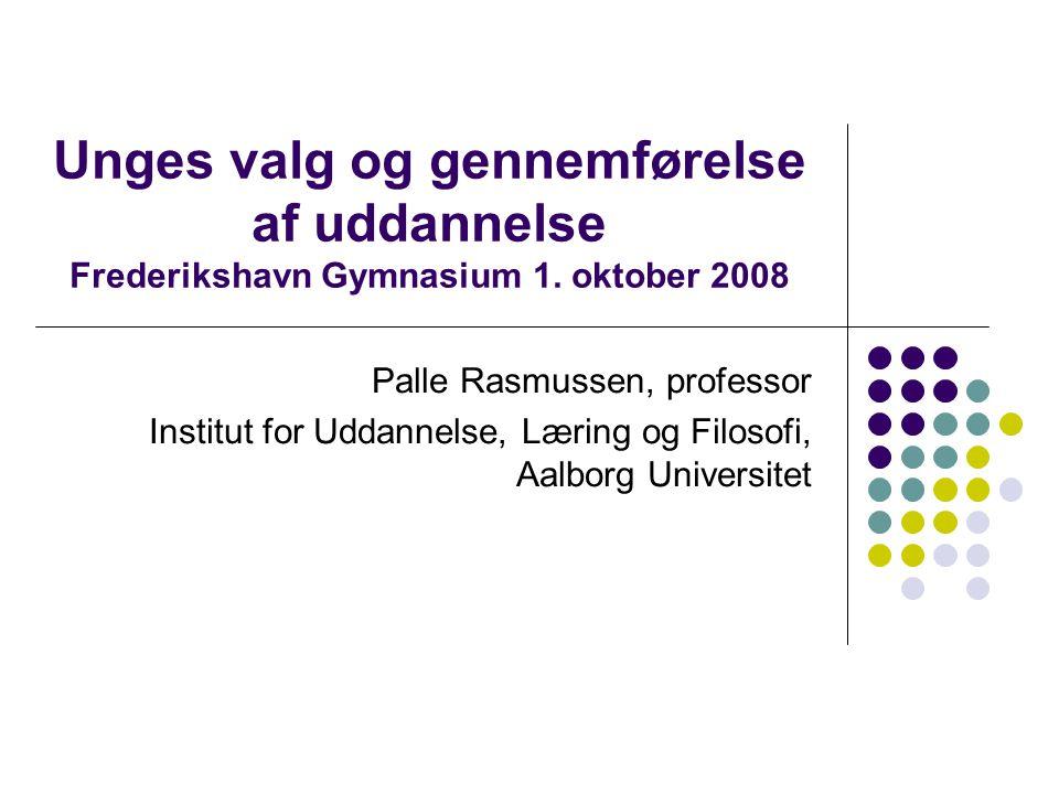 Unges valg og gennemførelse af uddannelse Frederikshavn Gymnasium 1