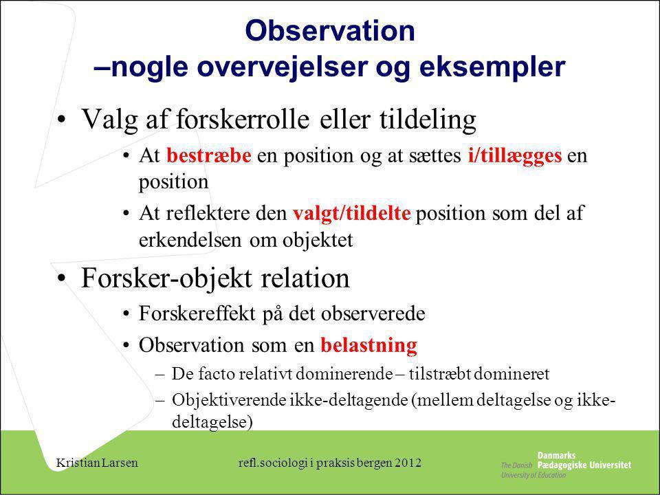 Observation –nogle overvejelser og eksempler