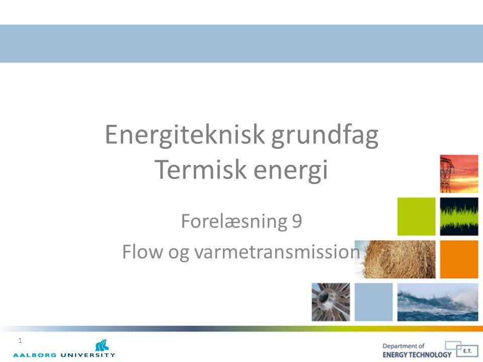Energiteknisk grundfag Termisk energi