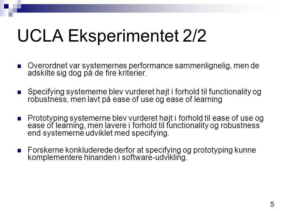UCLA Eksperimentet 2/2 Overordnet var systemernes performance sammenlignelig, men de adskilte sig dog på de fire kriterier.