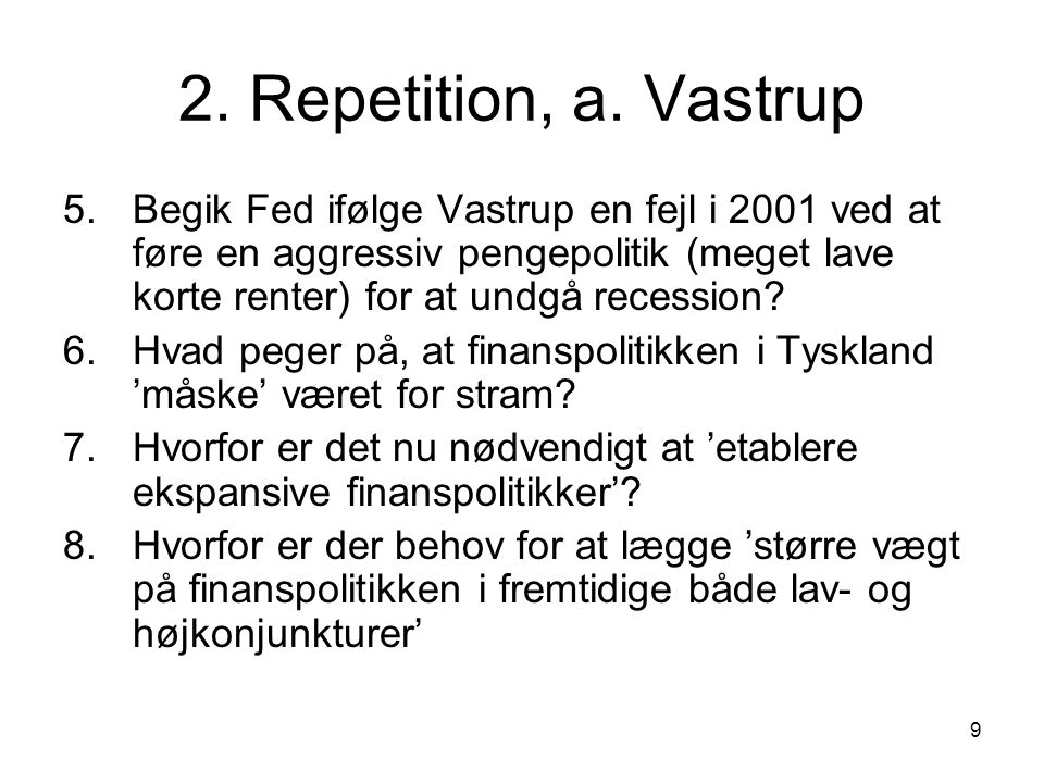 2. Repetition, a. Vastrup