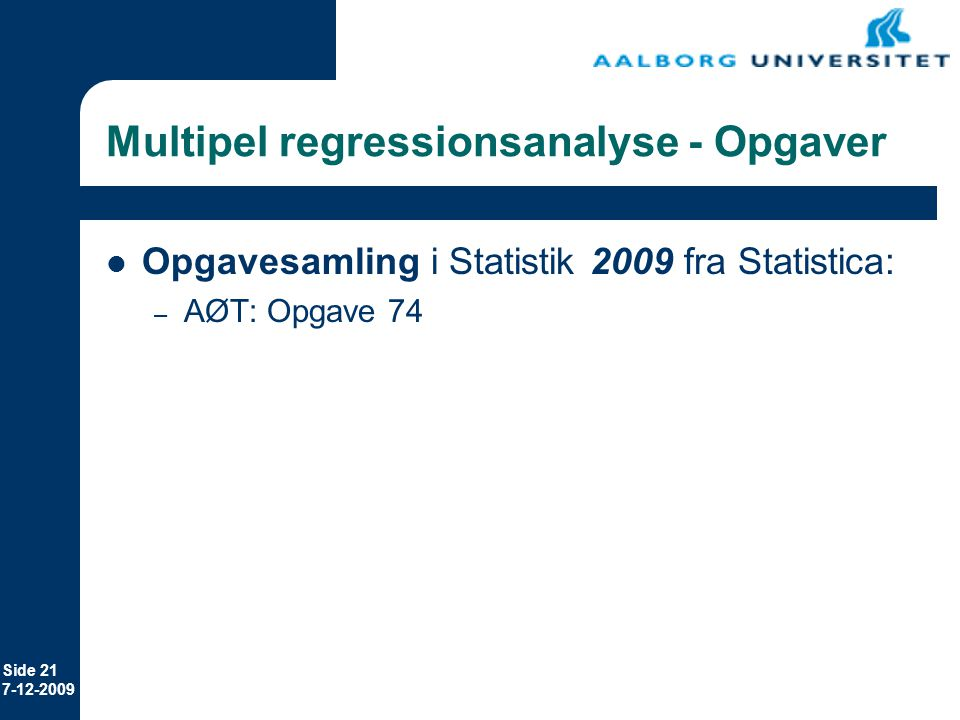 Multipel regressionsanalyse - Opgaver