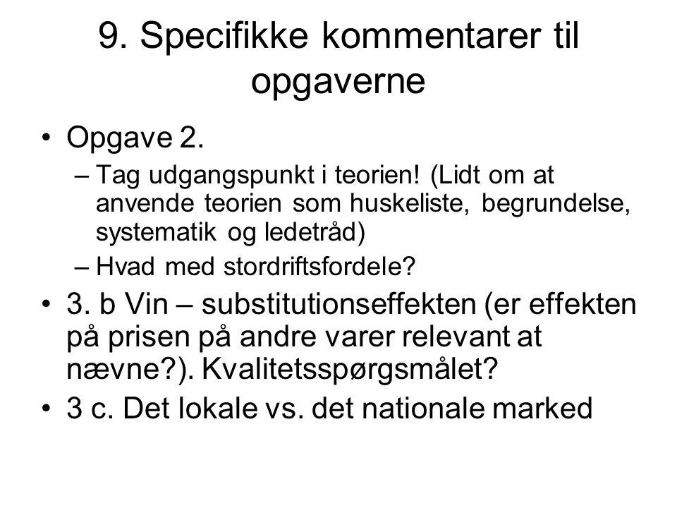 9. Specifikke kommentarer til opgaverne