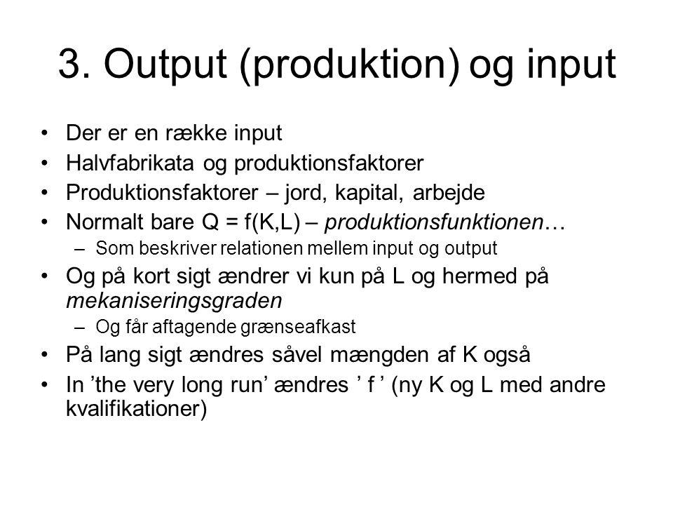 3. Output (produktion) og input