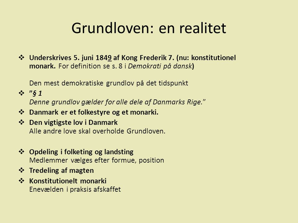 Grundloven: en realitet