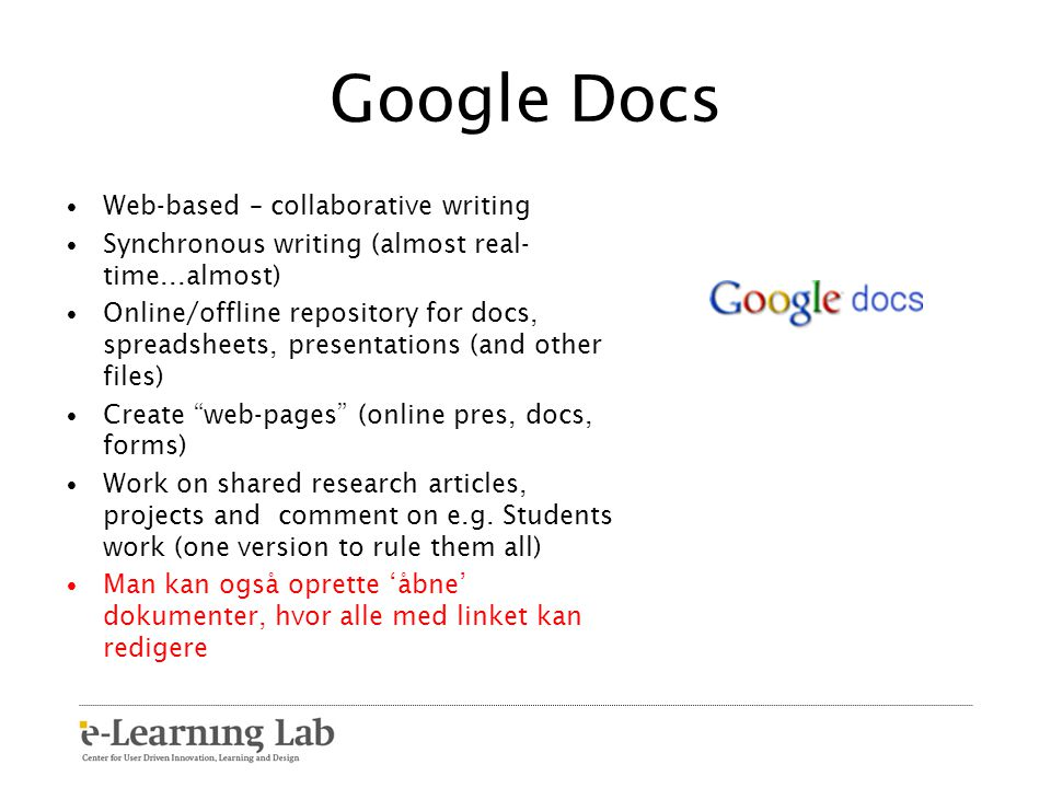Google Docs Web-based – collaborative writing