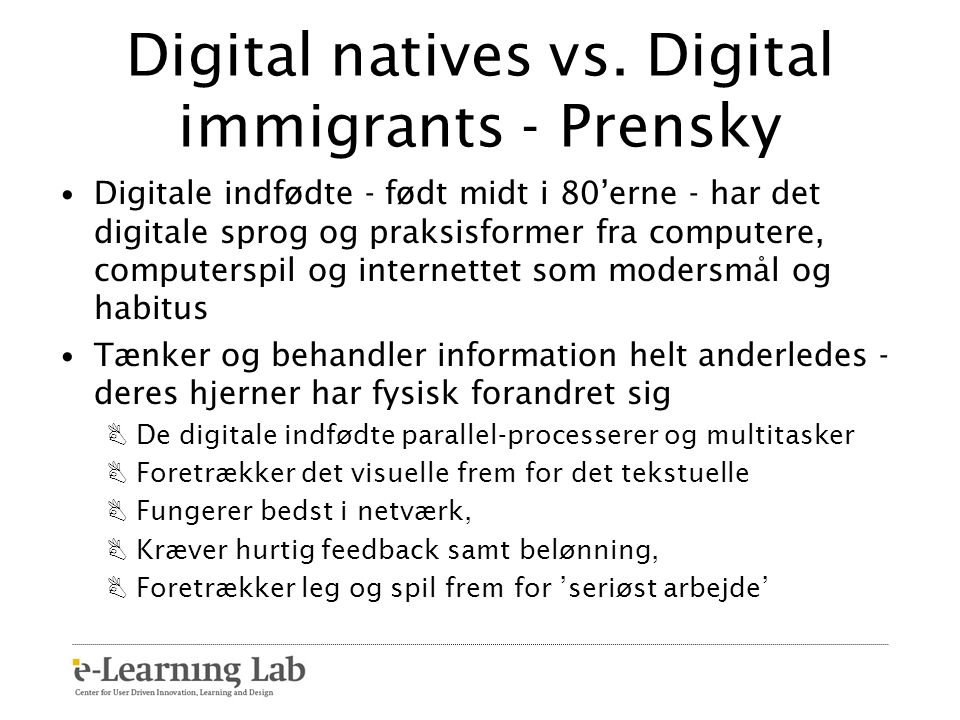 Digital natives vs. Digital immigrants - Prensky