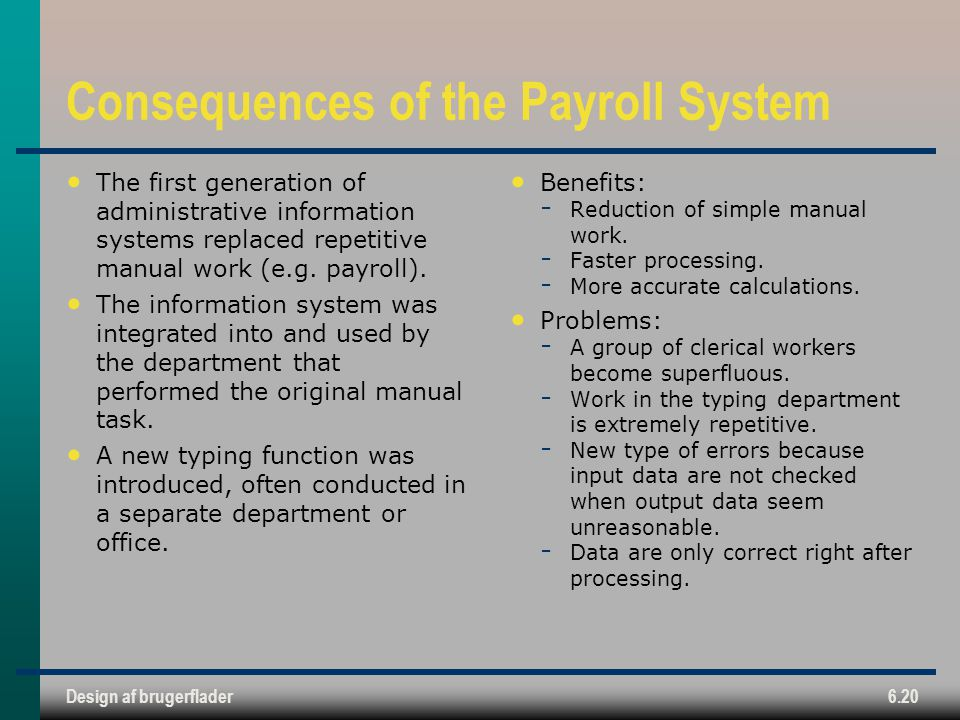 Consequences of the Payroll System