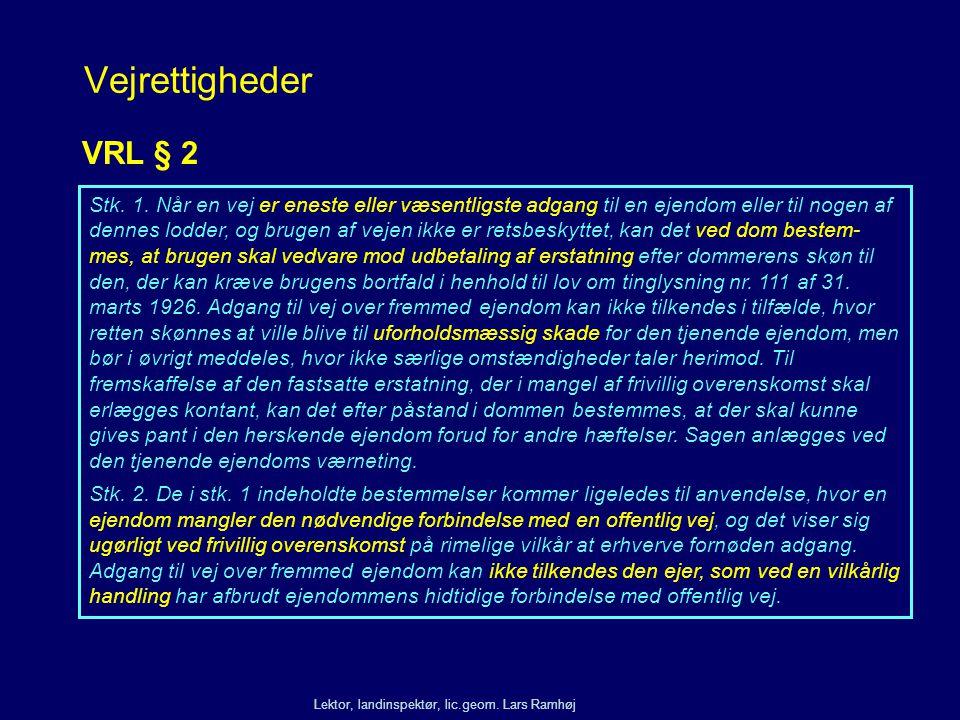 Vejrettigheder VRL § 2.