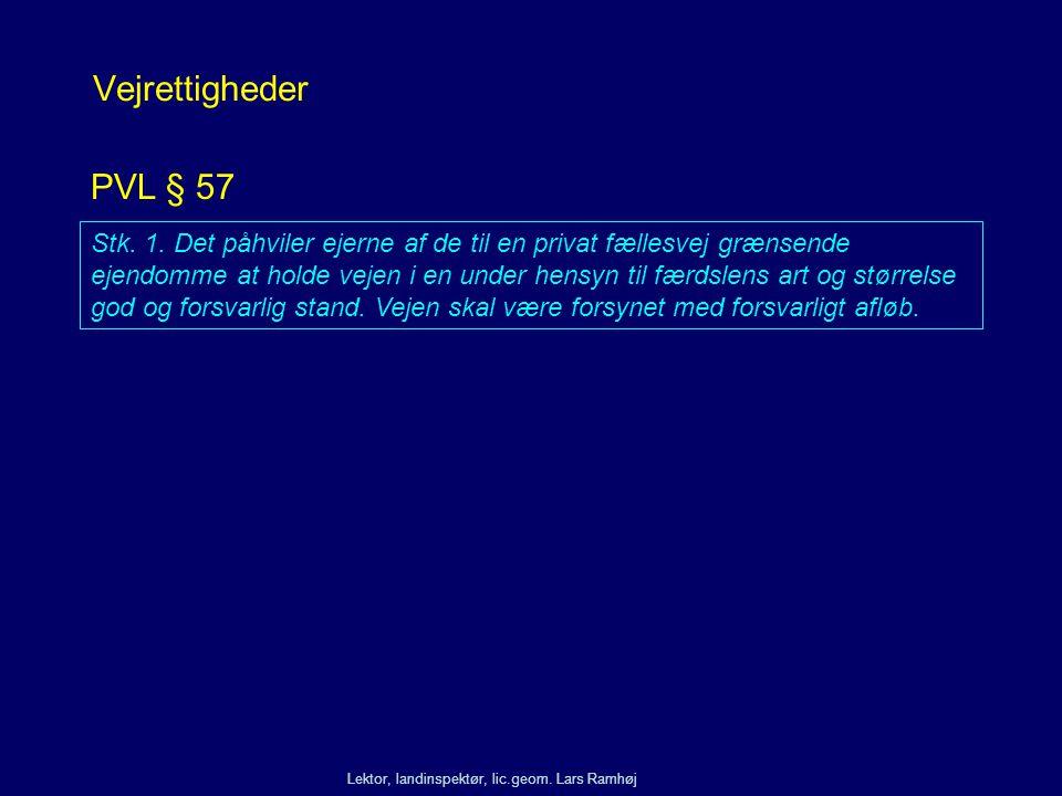 Vejrettigheder PVL § 57.