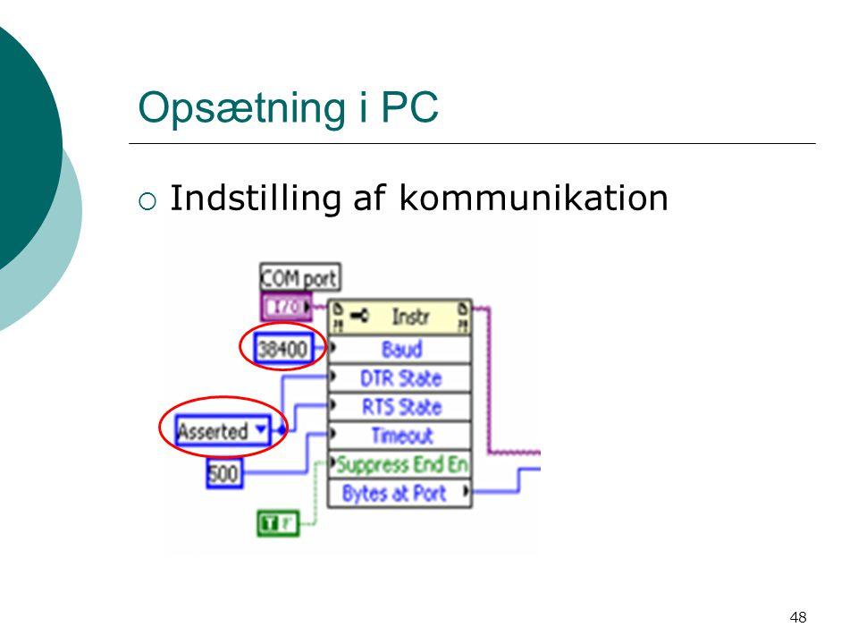 Opsætning i PC Indstilling af kommunikation