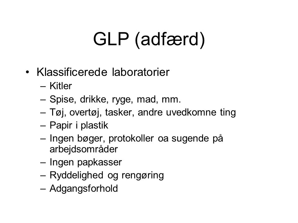 GLP (adfærd) Klassificerede laboratorier Kitler