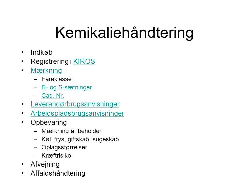 Kemikaliehåndtering Indkøb Registrering i KIROS Mærkning