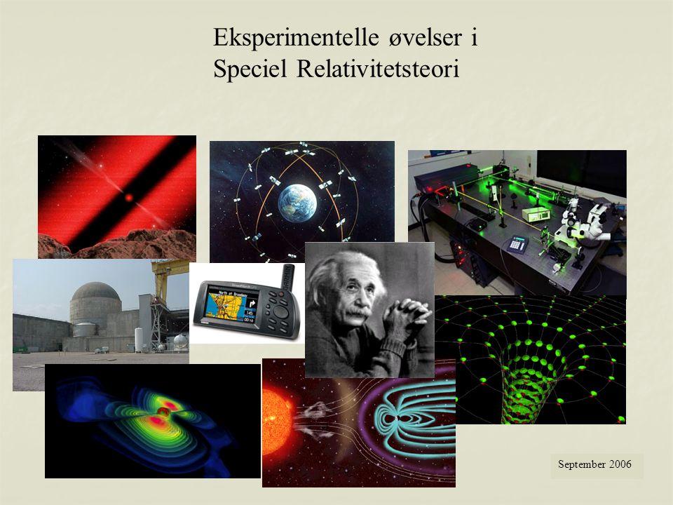 Eksperimentelle øvelser i Speciel Relativitetsteori