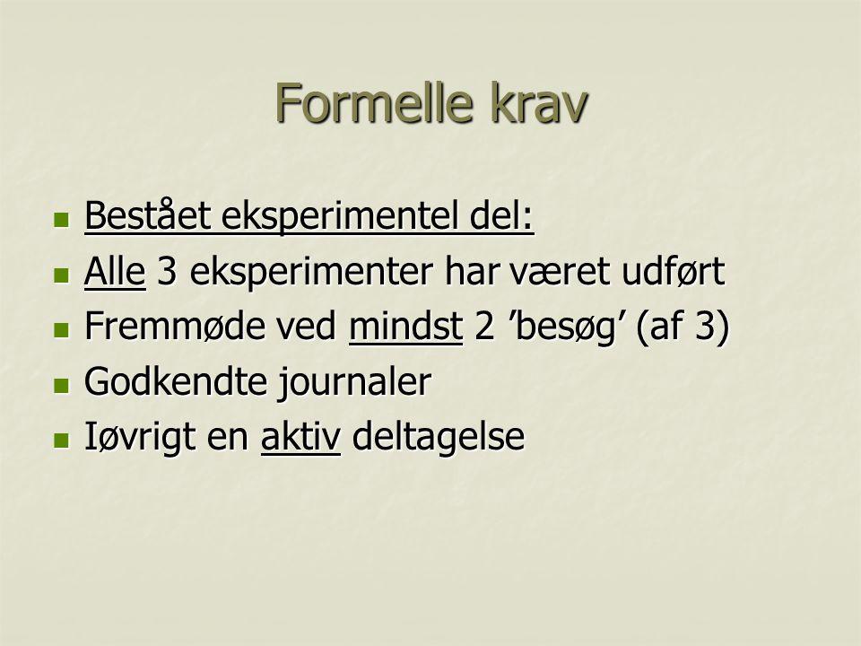 Formelle krav Bestået eksperimentel del: