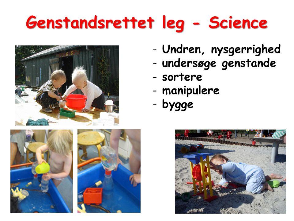 Genstandsrettet leg - Science