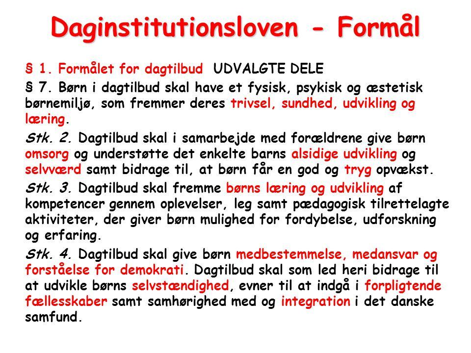 Daginstitutionsloven - Formål